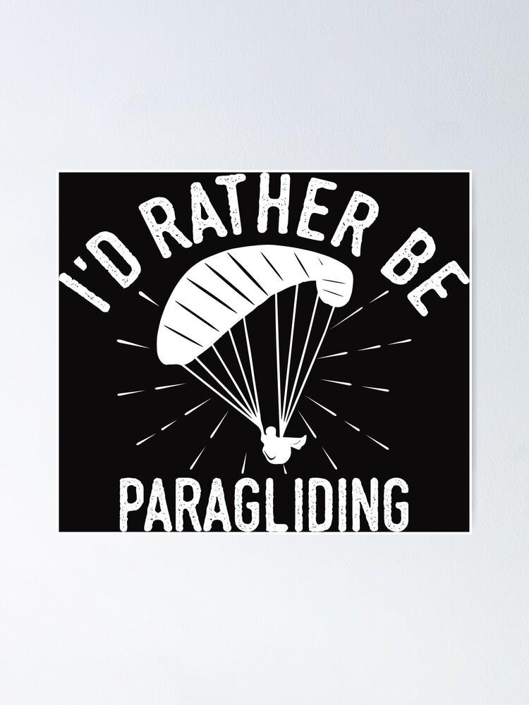 Time Is Precious Paragliding T Shirt Cooles Lustiges Nerdy Graphic Paraglider Humor Spruch Sprüche Shirt Geschenk Geschenkidee Poster