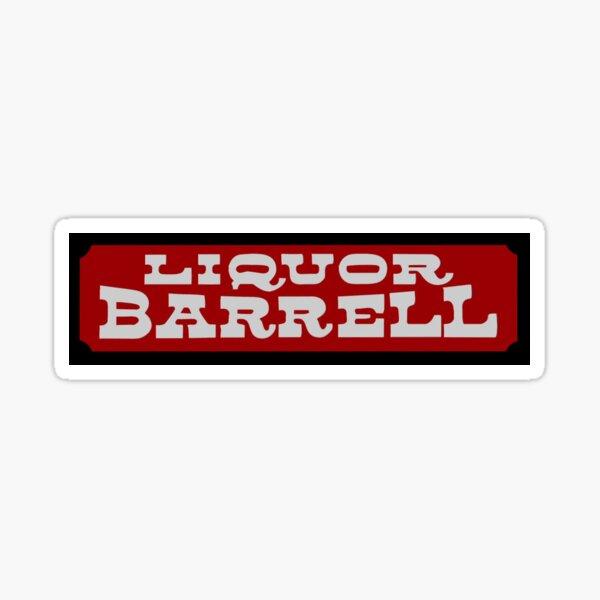 Liquor Barrell Sticker