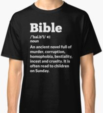Funny Atheist Bible Definition Classic T-Shirt