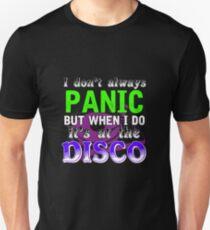 I Do Panic At The Disco Unisex T-Shirt
