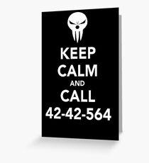 Keep calm and call 42-42-564 Call the Shinigami Greeting Card
