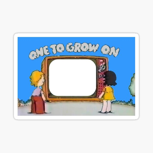 And that's...One To Grow On! Sticker