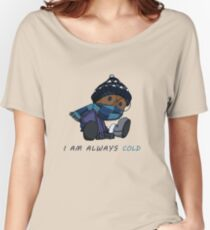 I Am Always Cold Women's Relaxed Fit T-Shirt