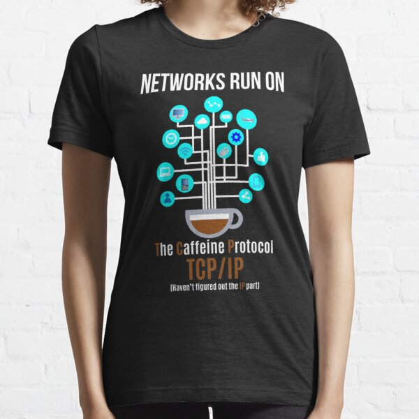 Network runs on The Caffeine Protocol Essential T-Shirt