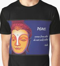 Peace comes from within, Do not seek it without - Buddha Quote Graphic T-Shirt