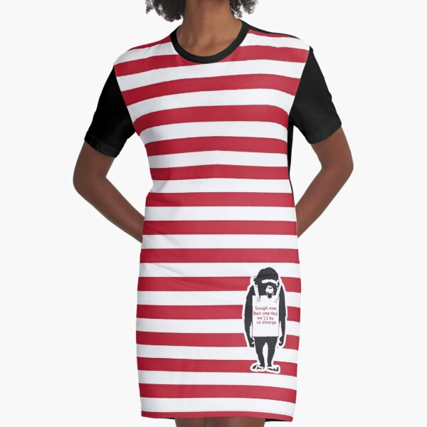 Banksy Quote Monkey Chimpanze Laugh Now, but one day we'll be in charge Graffiti Street art with Banksy signature tag and funny red stripes Graphic T-Shirt Dress