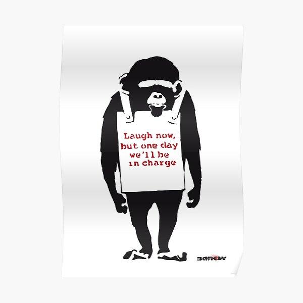 Banksy Quote Monkey Chimpanze Laugh Poster
