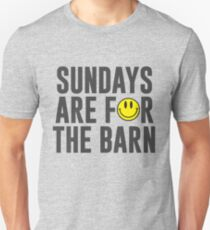 Sundays Are For The Barn with Smiley Face Unisex T-Shirt