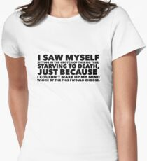 Sylvia Plath quote - fig tree quote from the Bell Jar Women's Fitted T-Shirt
