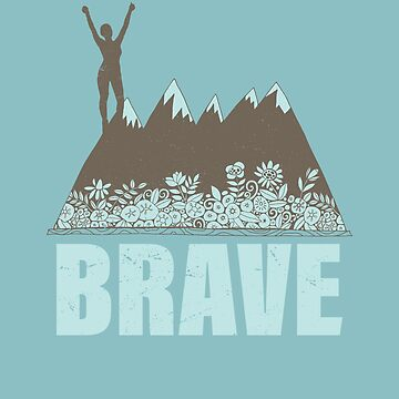 Brave by carriestephens