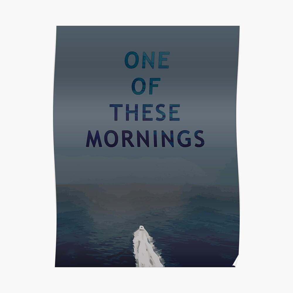 Einer dieser Morgen Poster