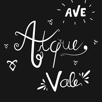Ave Atque Vale by isabellesilva
