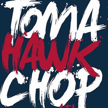 Tomahawk Chop by JayJaxon