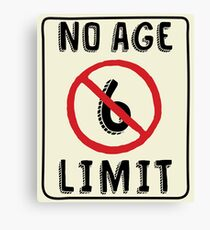 No Age Limit 6th Birthday Gifts Funny B-day for 6 Year Old Canvas Print
