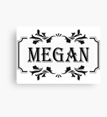 Frame Name Megan Canvas Print