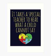 Autism Awareness Autistic Teacher Special Education Teaching Art Print