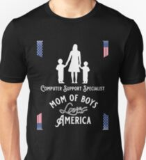 Computer Support Specialist, Mom of boys, Loves America Unisex T-Shirt