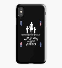 Computer Support Specialist, Mom of boys, Loves America iPhone Case