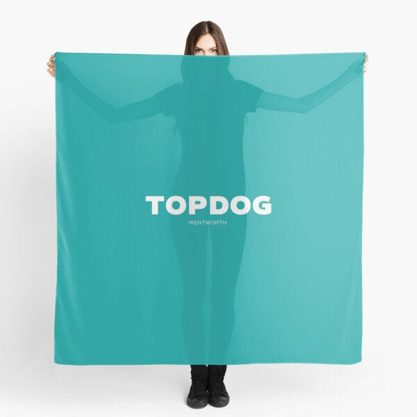 WENTWORTH - Top Dog Scarf