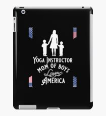 Yoga Instructor, Mom of boys, Loves America iPad Case/Skin