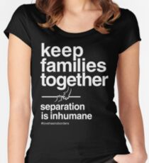Keep Families Together T-Shirt Women's Fitted Scoop T-Shirt