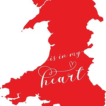 Wales Is In My Heart Map Sticker by Celticana
