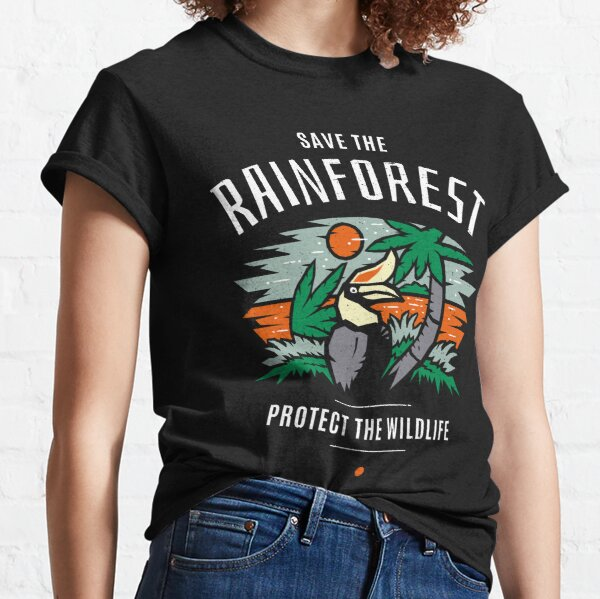 Save the Rainforest Protect the Wildlife Classic T-Shirt