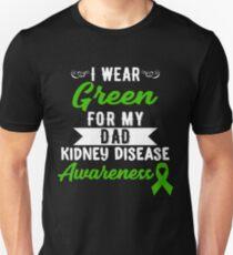 Kidney Disease Awareness For My Dad Unisex T-Shirt