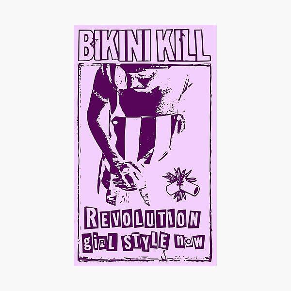 Bikini Kill Revolution Girl Feminism Riot Photographic Print