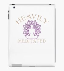 Heavily Meditated for Yoga Lovers  iPad Case/Skin