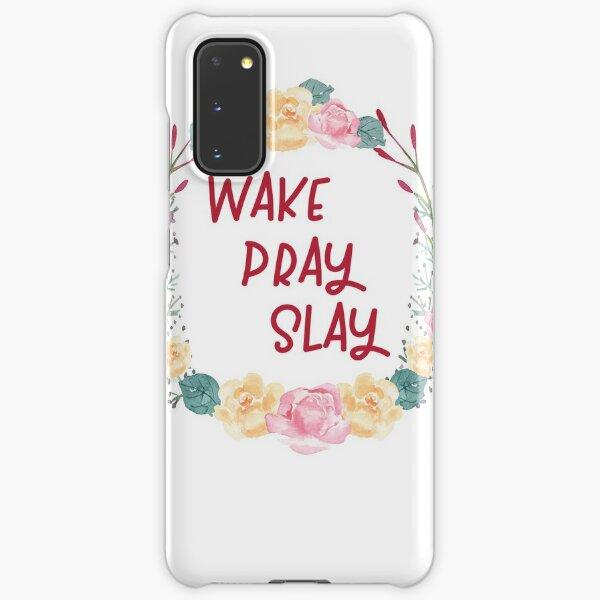 Wake Pray Slay Samsung Galaxy Snap Case
