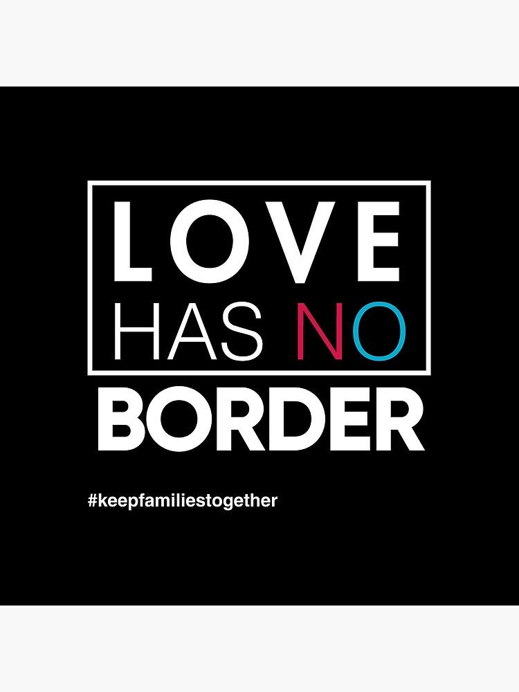 Liebe hat kein Grenzeinwanderungs-T-Shirt, Familien gehören zusammen von BootsBoots