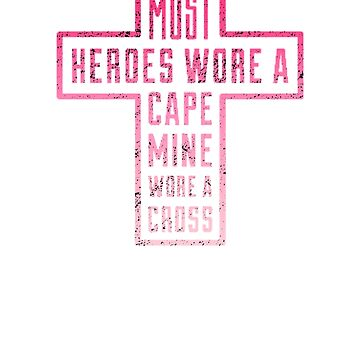 Most Heroes Wore A Cape Mine Wore A Cross- Cool Jesus Chris Shirt and apparel For Christians by WickedDesigner