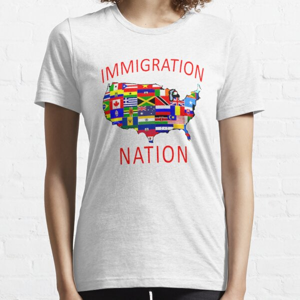 IMMIGRATION NATION Essential T-Shirt