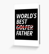 World's Best Golfer Father Father's Day Golf Joke T-Shirt Greeting Card