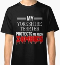 Zombie Yorkshire Terrier - Gift For Yorkshire Terrier Owner  Classic T-Shirt