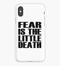 Fear is the little-death iPhone Case/Skin