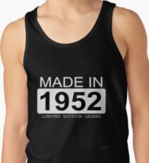 Made In 1952 Limited Edition Legend - Born in 1952  Tank Top