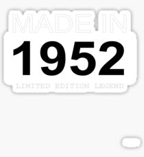 Made In 1952 Limited Edition Legend - Born in 1952  Sticker