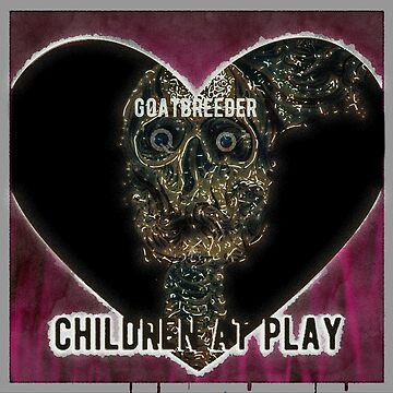 Album Art - Goatbreeder - Children At Play by Jardougman