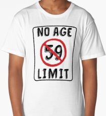 No Age Limit 59th Birthday Gifts Funny B-day for 59 Year Old Long T-Shirt