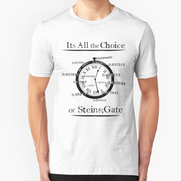 the choice of steins gate  Slim Fit T-Shirt