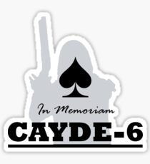 In Memoriam Cayde-6 Sticker