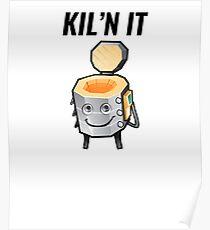 Kiln It  Poster