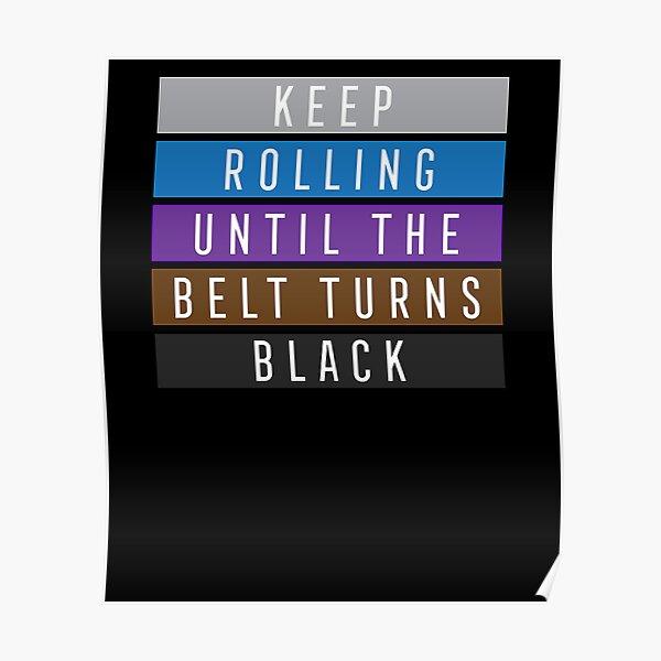 Jiu Jitsu BJJ Keep Rolling Light Poster