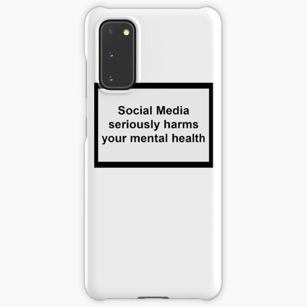 Social Media seriously harms your mental health Samsung Galaxy Snap Case