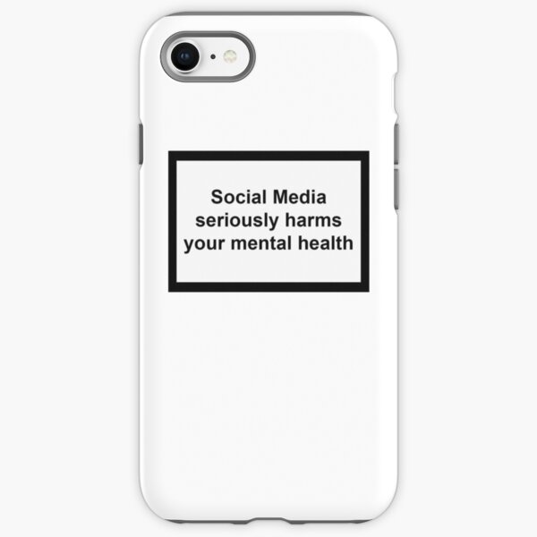 Social Media seriously harms your mental health iPhone Tough Case