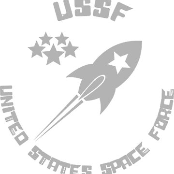 USSF - United States Space Force by ThatTeeShirtGuy