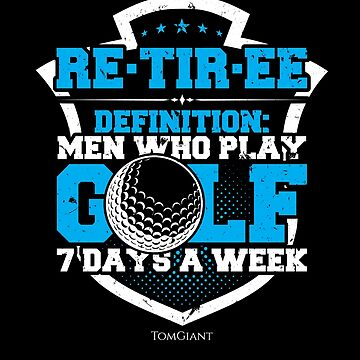 Retirement Plan Golf by TomGiantDesigns