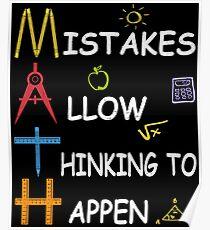 Mathe-Lehrer-Fehler lassen das Denken passieren Poster